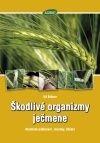 Škodlivé organizmy ječmene - Abiotické poškození, choroby, škůdci