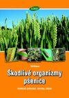 Škodlivé organizmy pšenice - Abiotické poškození, choroby, škůdci