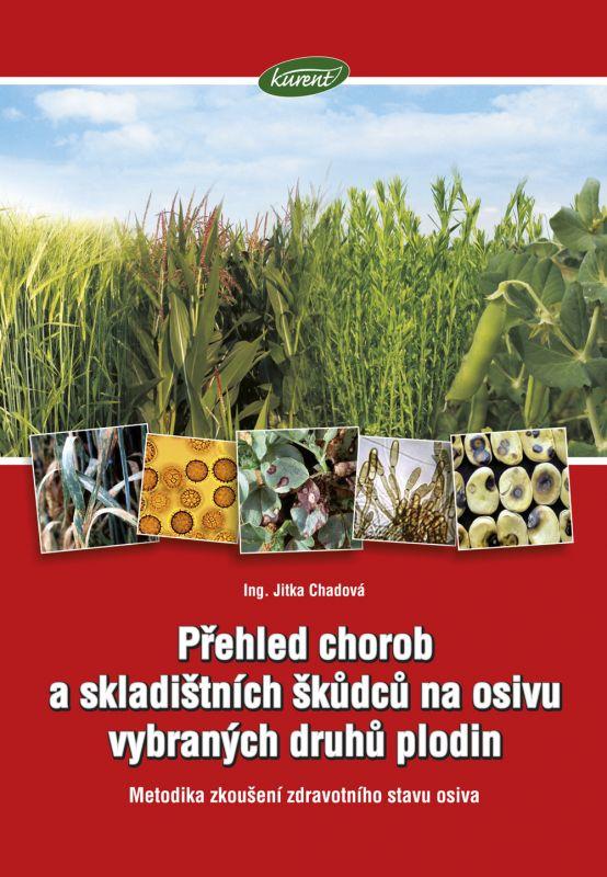 Přehled chorob a skladištních škůdců na osivu vybraných plodin - 1 ks